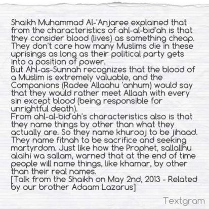 From characteristics of ahlbidah is they consider blood(lives) as cheap