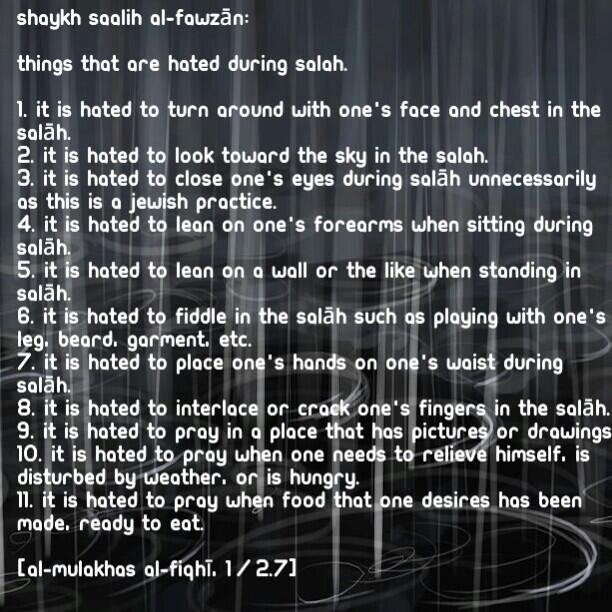 Things that are Hated in the Salah - Shaykh al-Fawzan