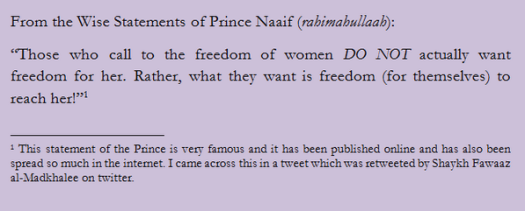 "From the wise statements of Prince Naaif (rahimahullaah) regarding the issue of ""Freedom of Women"""