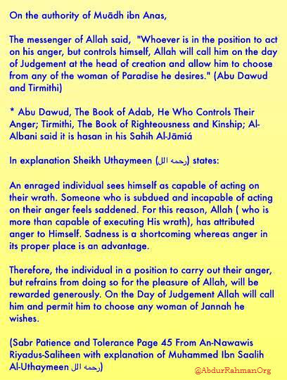 Whoever is in the position to act on his anger but controls himself