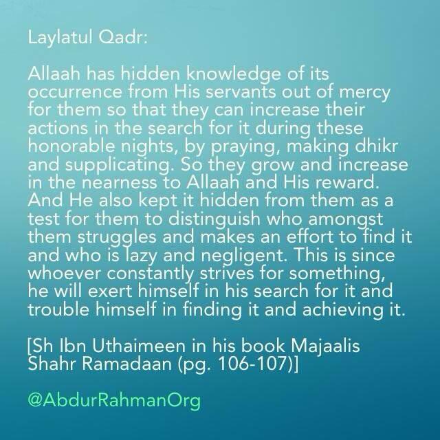 Wisdom behind not specifying exact night for Laylatul Qadr ...