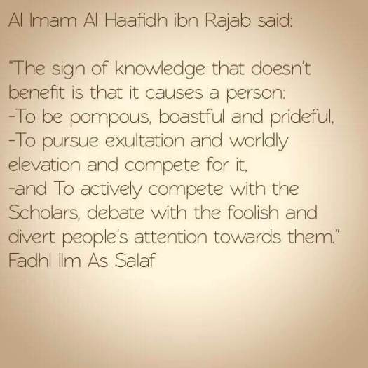 * The signs of knowledge that doesn't benefit -  Al Imam Al Haafidh ibn Rajab