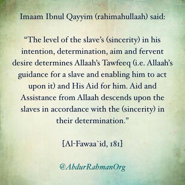 Intention niyyah daily islamic benefits aid and assistance from allaah descends upon the slaves in accordance with the sincerity in their determination altavistaventures Images