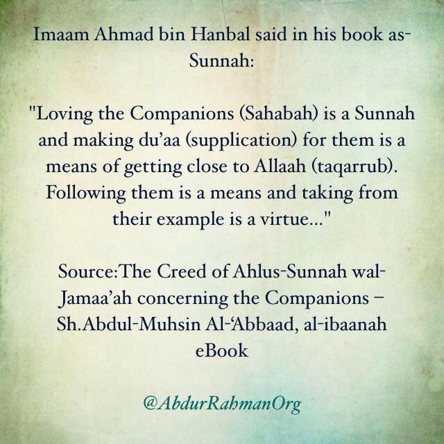 Loving the Companions (Sahabah) is a Sunnah and making du'aa (supplication) for them is a means of getting close to Allaah (taqarrub).