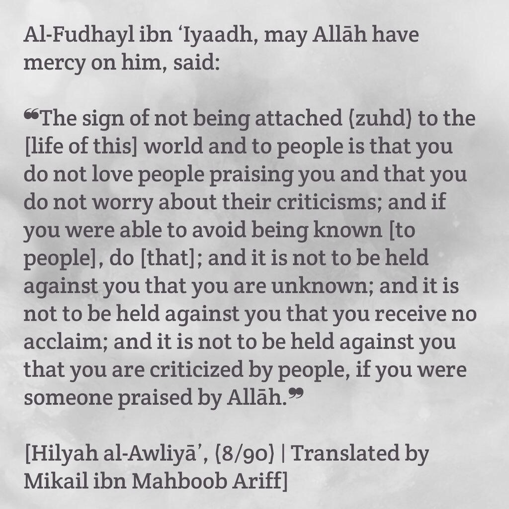 The signs of not being attached (Zuhd) to the dunya and people