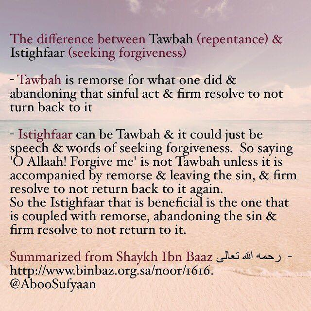 The difference between at-Tawbah (repentance) & al-Istighfaar (seeking forgiveness).jpg